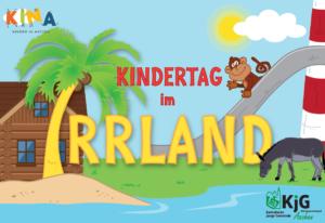 Kindertag im Irrland @ Irrland, Kevelaer